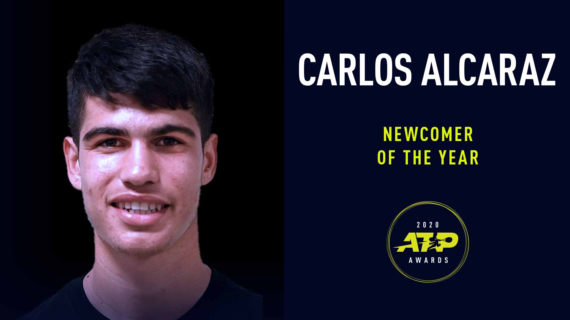 Carlos Alcaraz has been named Newcomer of the Year in the 2020 ATP Awards.